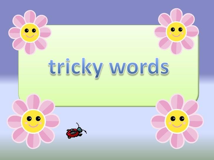 tricky words<br />