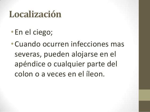Cuadro clínico • Depende de la intensidad de la infección; • Con baja carga parasitaria: los casos son asintomáticos. • In...