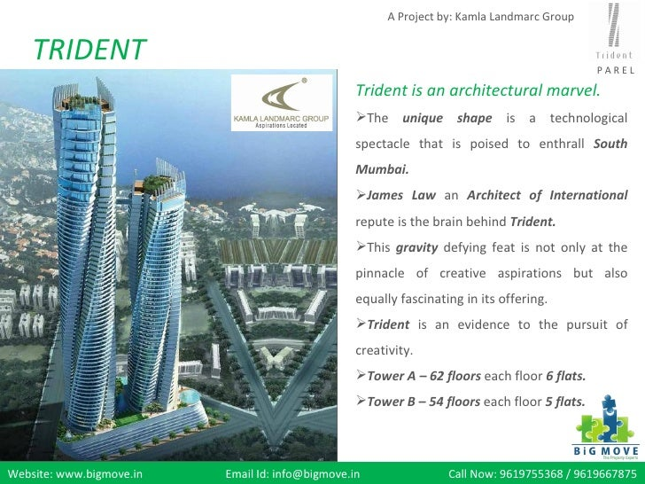 A Project by: Kamla Landmarc Group    TRIDENT                                                                             ...