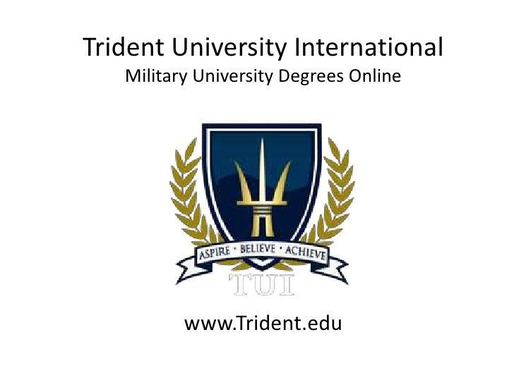 Trident University International   Military University Degrees Online          www.Trident.edu