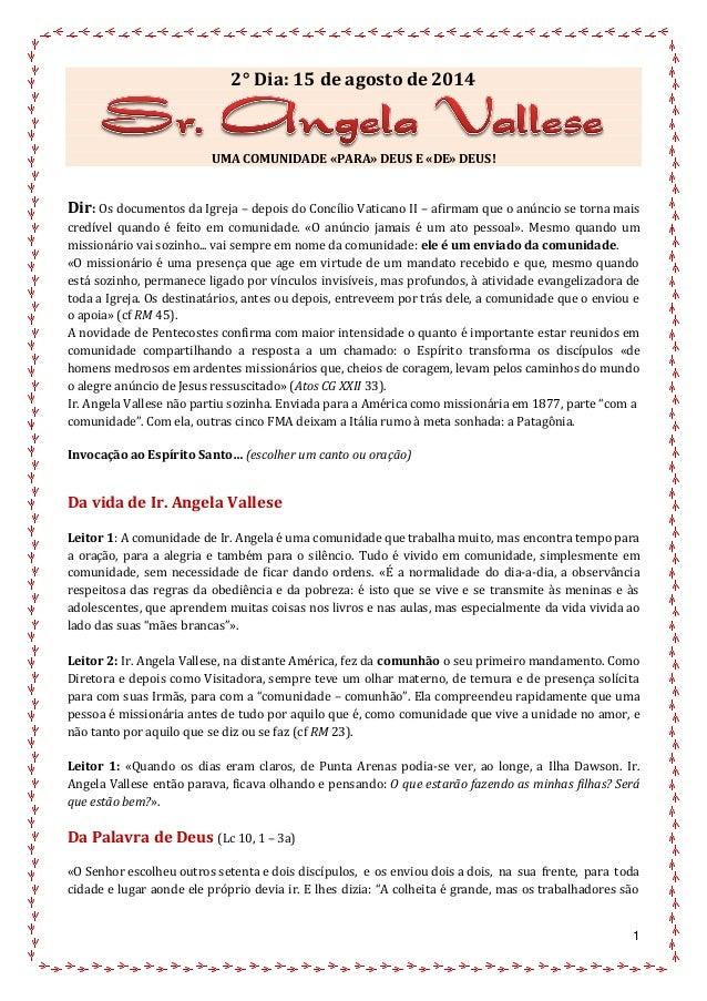 1 2° Dia: 15 de agosto de2014 UMA COMUNIDADE «PARA» DEUS E «DE» DEUS! Dir: Os documentos da Igreja – depois do Concílio Va...