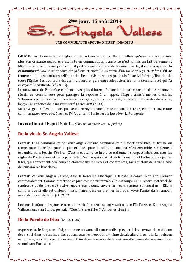 1 2ème jour: 15 août2014 UNE COMMUNAUTÉ «POUR» DIEU ET «DE» DIEU ! Guide: Les documents de l'Eglise -après le Concile Vati...
