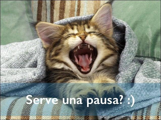 Serve una pausa? :)