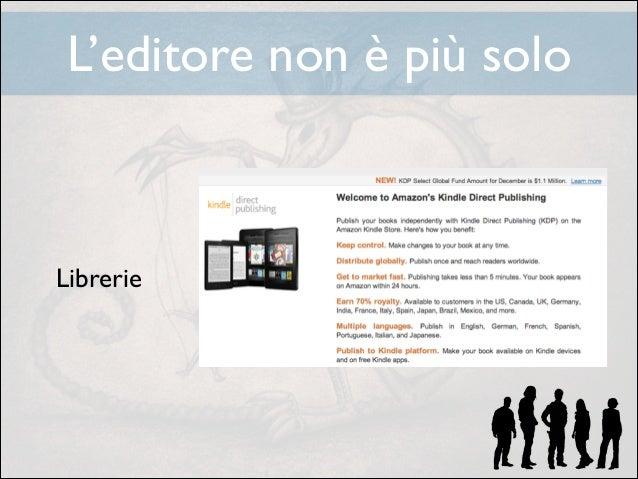 L'editore non è più solo ! ! ! !  Librerie  !