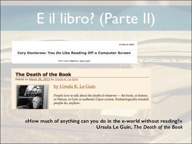 E il libro? (Parte II)