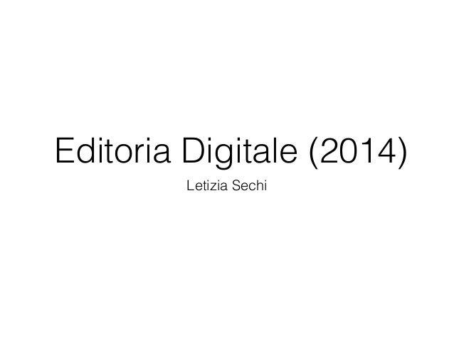 Editoria Digitale (2014) Letizia Sechi