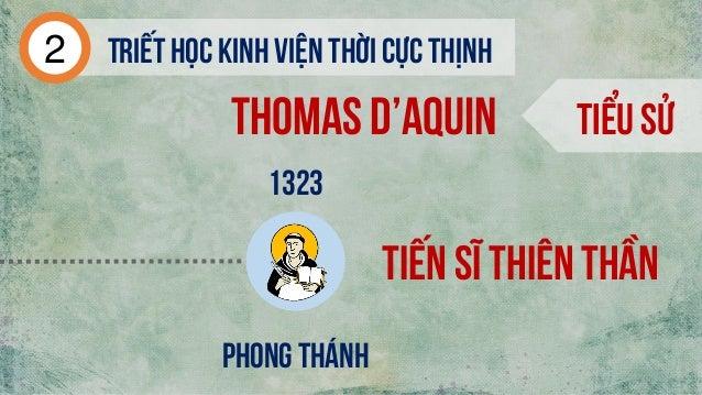 Tiểu sử 1323 Phong thánh Thomas d'aquin Triếthọc kinh viện thời cực thịnh2 Tiến sĩ thiên thần