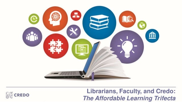 Librarians, Faculty, and Credo: The Affordable Learning Trifecta
