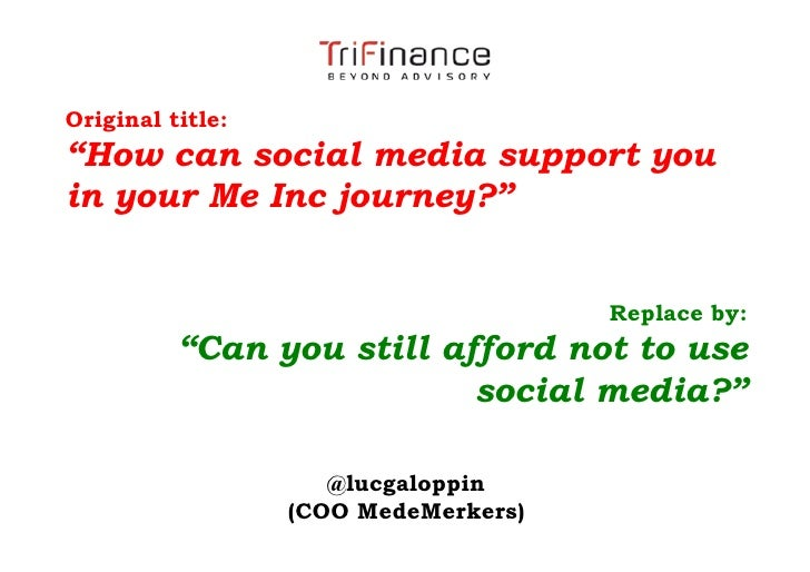 "Original title:""How can social media support youin your Me Inc journey?""                                      Replace by: ..."