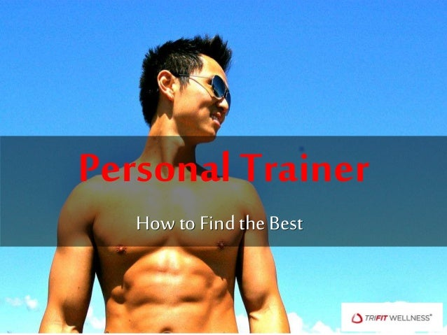 Personal Trainer How to Find the Best