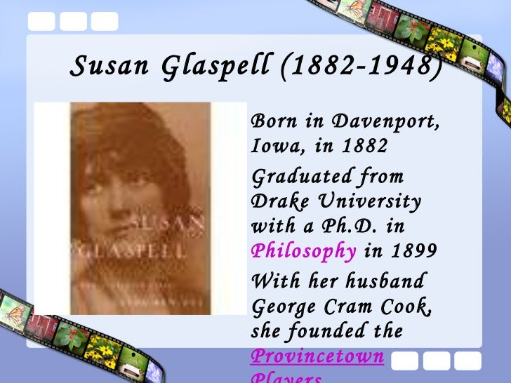 trifles plot - plot structure in susan glaspell's trifles the play trifles by susan glaspell is a whodunit type of murder mystery but in this case, the professionals, whose job it is to find out what happened, failed in their task.