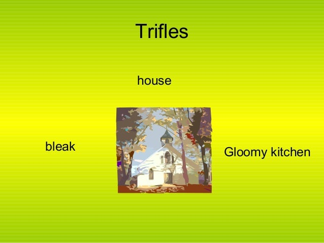 dialogues between characters in susan glaspells trifles