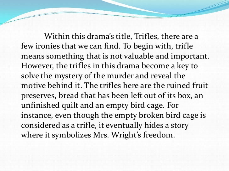 trifles by susan glaspell drama critical essay