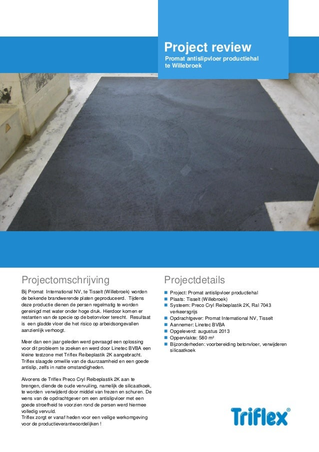 Project review Promat antislipvloer productiehal te Willebroek  Projectomschrijving  Projectdetails  Bij Promat Internatio...