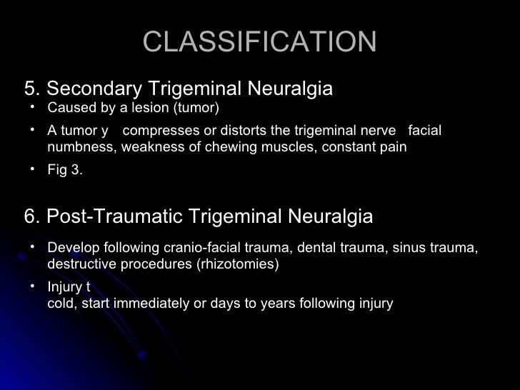 Post traumatic neuropathic facial pain