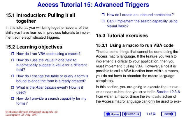 Access Tutorial 15: Advanced Triggers15.1 Introduction: Pulling it all                              How do I create an unb...