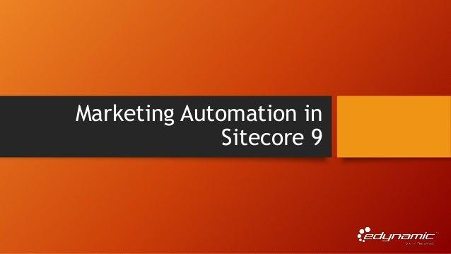 Marketing Automation in Sitecore 9