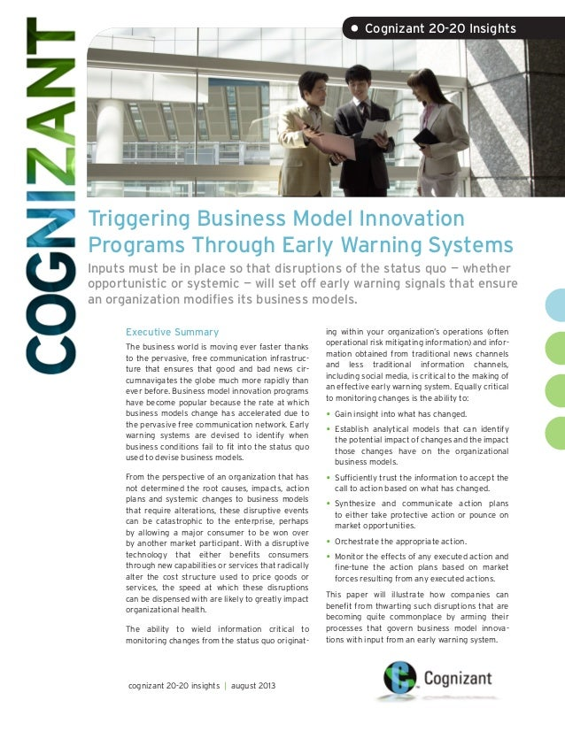 Triggering Business Model Innovation Programs Through Early Warning Systems Inputs must be in place so that disruptions of...
