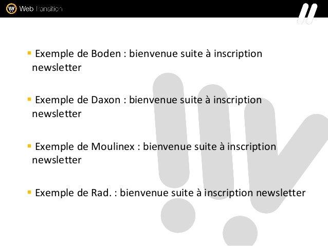  Exemple de Boden : bienvenue suite à inscription newsletter  Exemple de Daxon : bienvenue suite à inscription newslette...