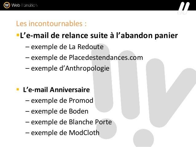 Les incontournables : L'e-mail de relance suite à l'abandon panier – exemple de La Redoute – exemple de Placedestendances...