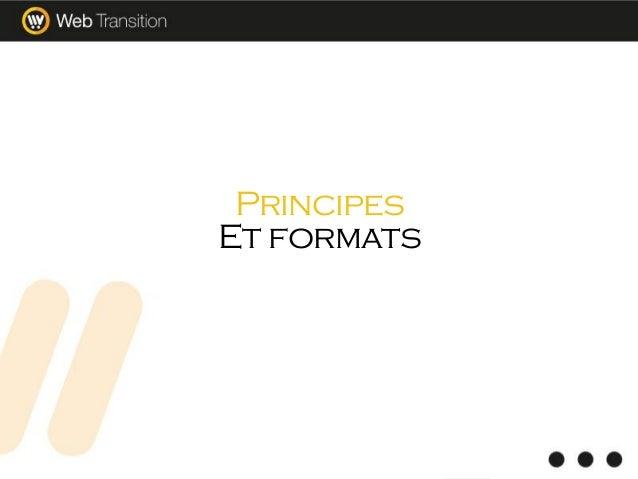 Principes Et formats