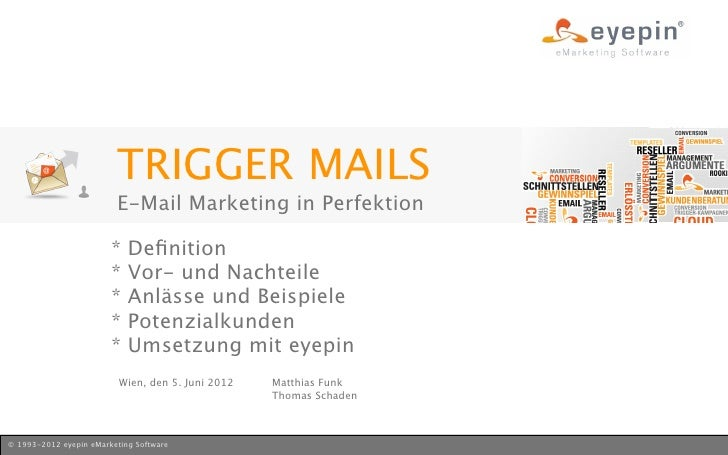 TRIGGER MAILS                         E-Mail Marketing in Perfektion                        *   Definition                 ...