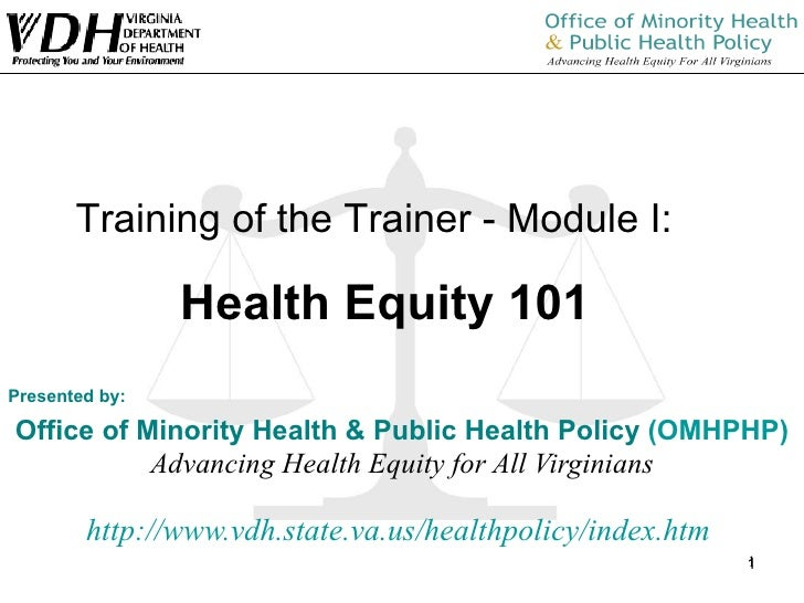 Presented by: Office of Minority Health & Public Health Policy  (OMHPHP) Advancing Health Equity for All Virginians http:/...