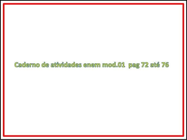 Caderno de atividades enem  mod. 01 pag.72 até 76