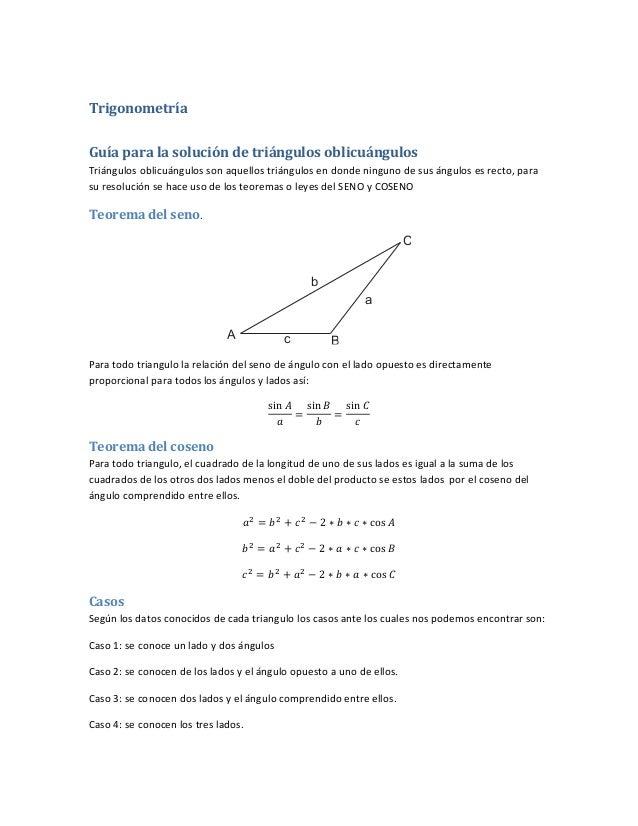 Trigonometría Guíaparalasolucióndetriángulosoblicuángulos Triángulosoblicuángulossonaquellostriángulosendon...