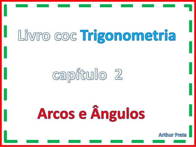 Trigonometria – capítulo 2 - pag .101 Exs.61