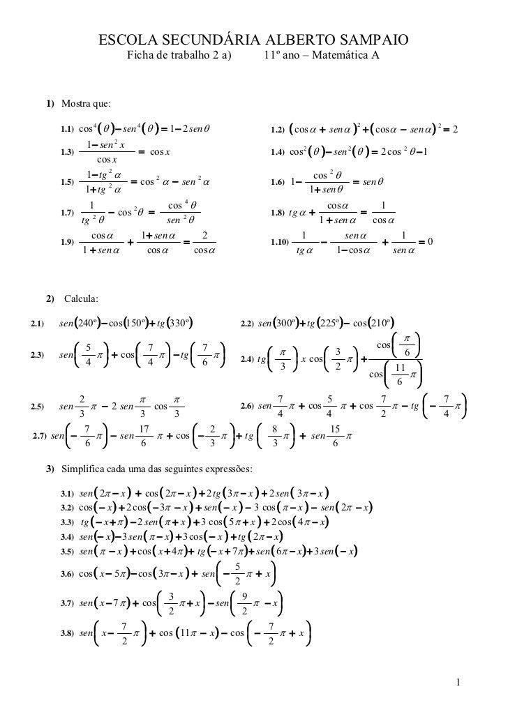 ESCOLA SECUNDÁRIA ALBERTO SAMPAIO                                 Ficha de trabalho 2 a)                11º ano – Matemáti...