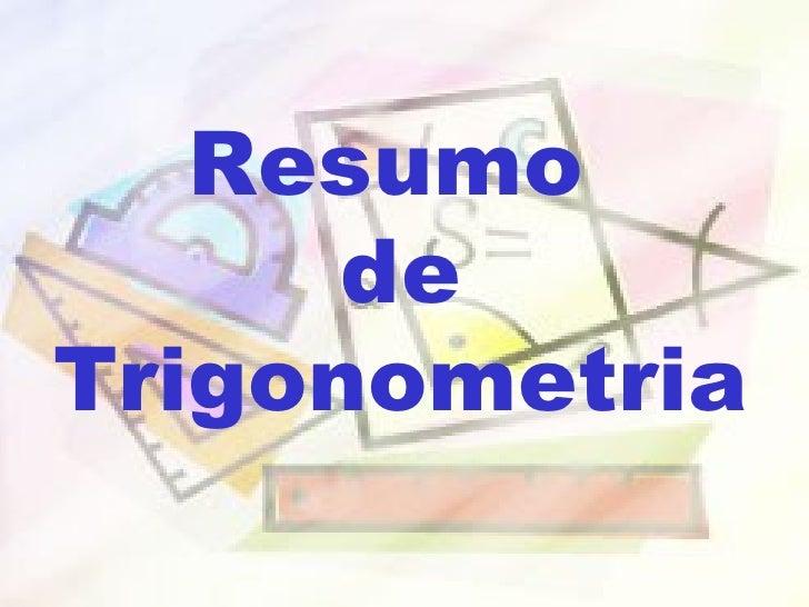 Resumo  de Trigonometria