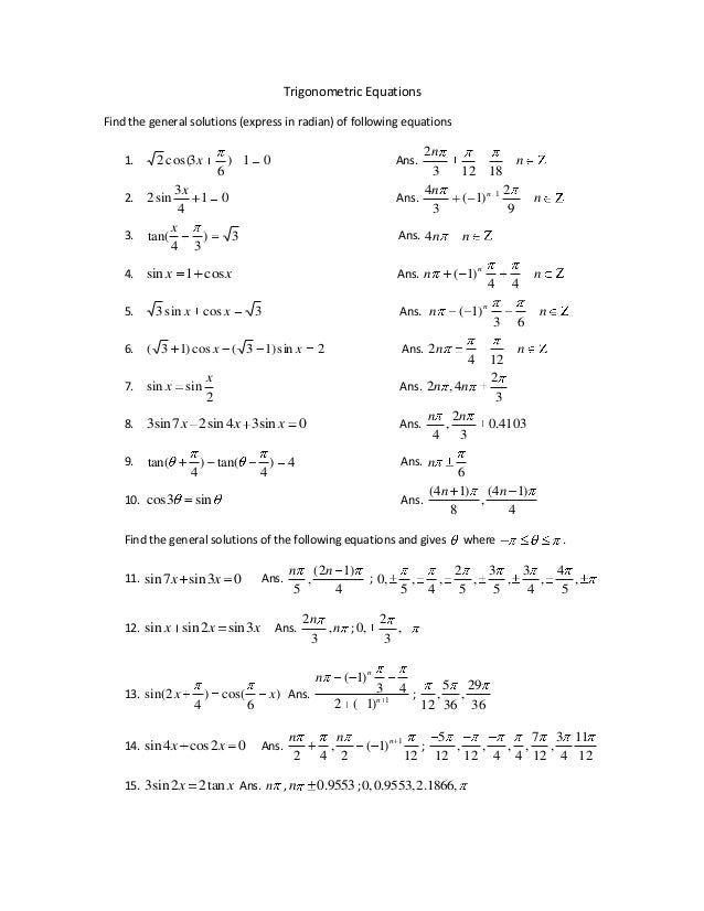 Trigonometric EquationsFind the general solutions (express in radian) of following equations                              ...
