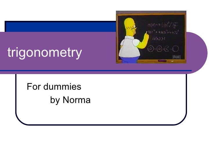 trigonometry For dummies by Norma