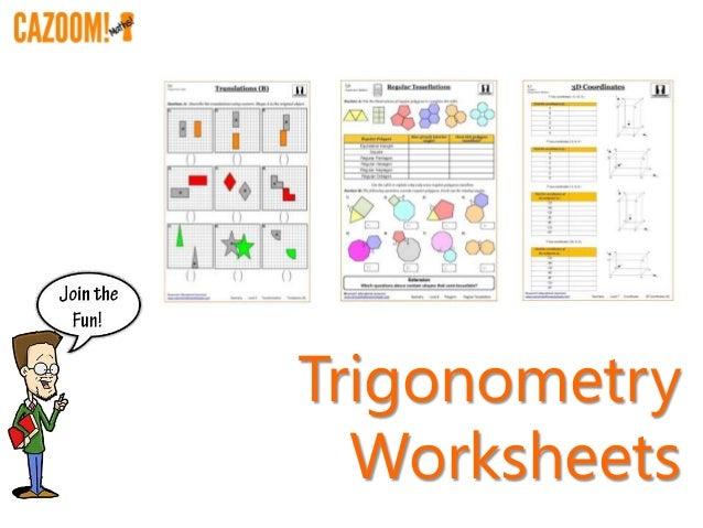 Trigonometry worksheets