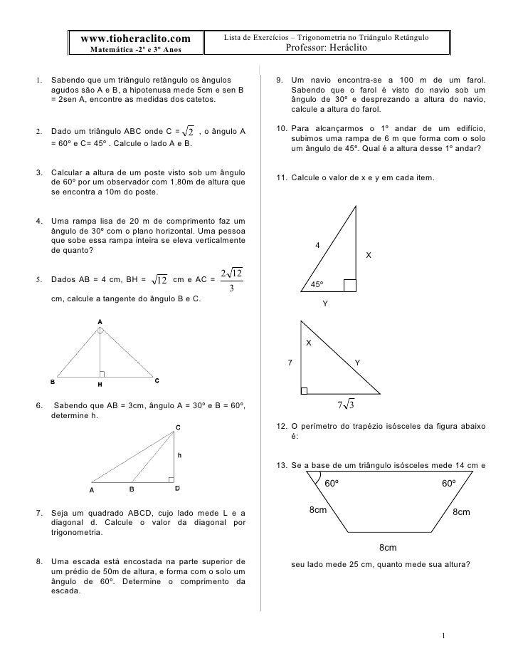 www.tioheraclito.com               Lista de Exercícios – Trigonometria no Triângulo Retângulo                Matemática -2...