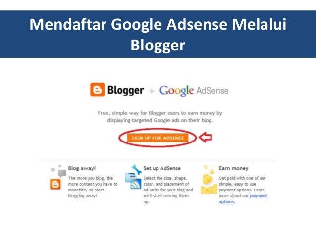 Mendaftar Google Adsense Melalui Blogger