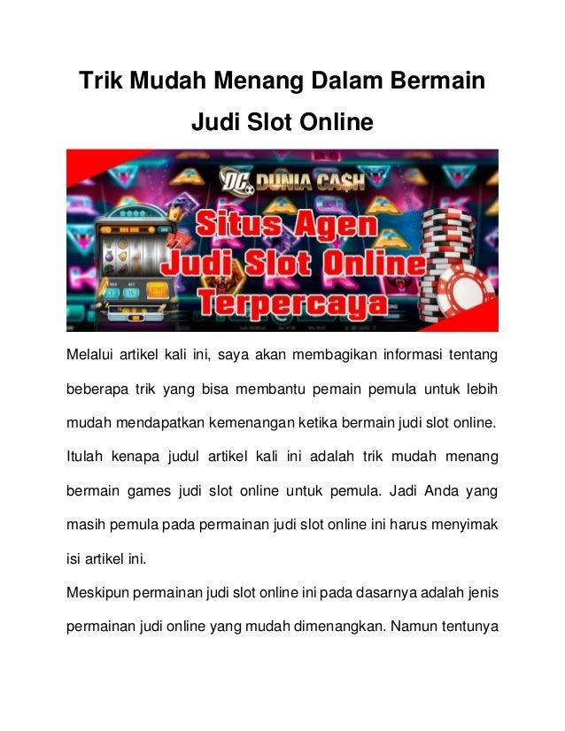 Panduan Cara Bermain Slot Online Agar Menang - Tips Dan Trick Bermain Judi Online
