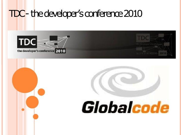 TD - thedeveloper's conference2010   C