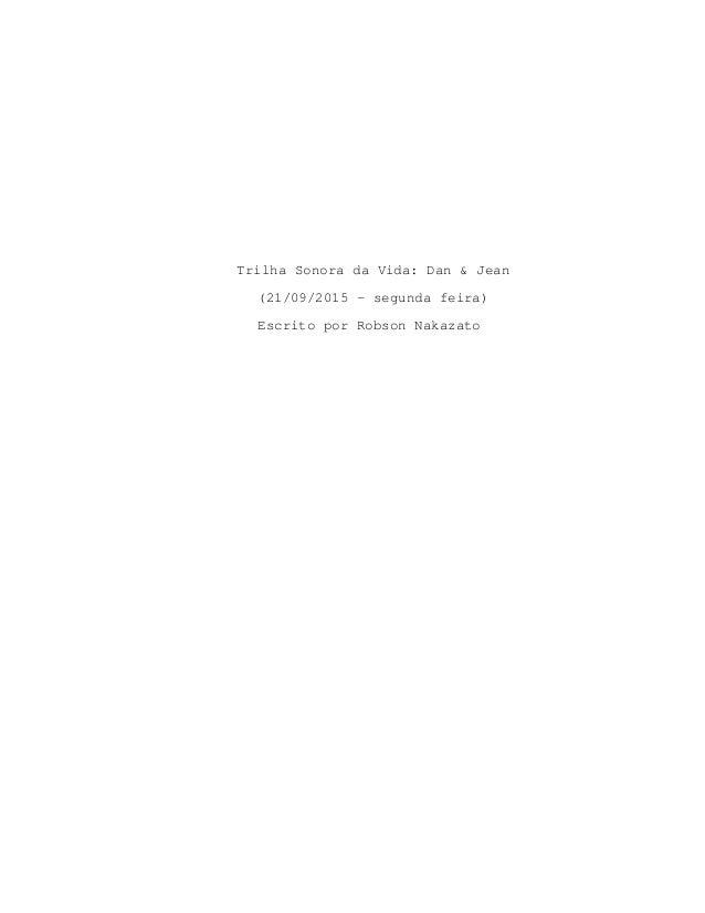 Trilha Sonora da Vida: Dan & Jean (21/09/2015 - segunda feira) Escrito por Robson Nakazato