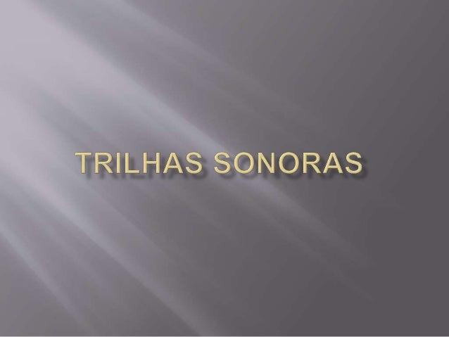  Uma banda sonora (português europeu) ou trilha  sonora (português brasileiro), conhecida em inglês  como soundtrack é, t...