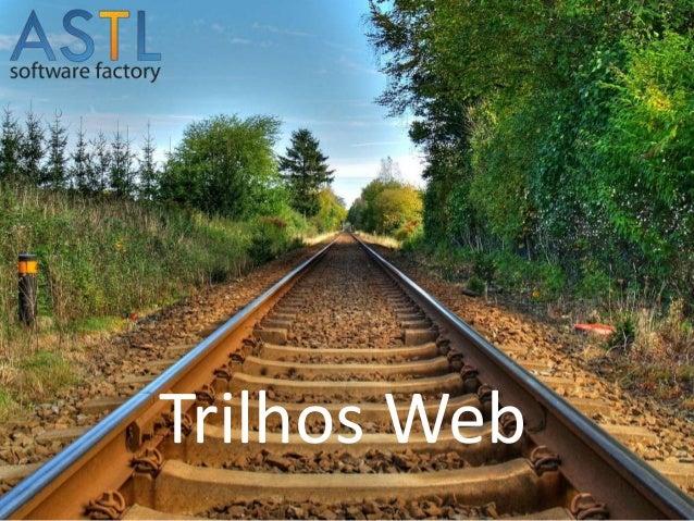 Trilhos Web