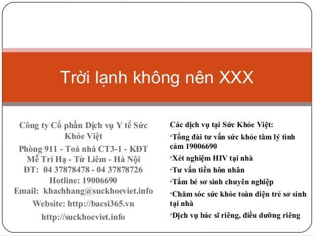 Trời lạnh không nên XXX Công ty Cổ phần Dịch vụ Y tế Sức Khỏe Việt Phòng 911 - Toà nhà CT3-1 - KĐT Mễ Trì Hạ - Từ Liêm - H...