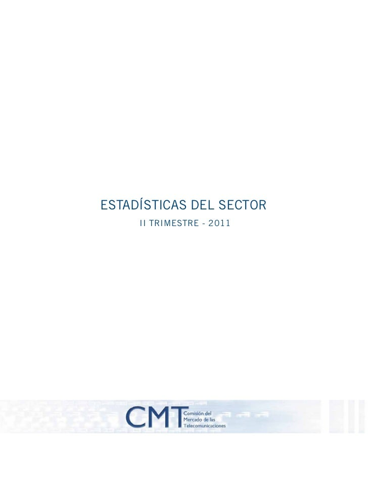 CMTESTADÍSTICAS DEL SECTOR     II TRIMESTRE - 2011