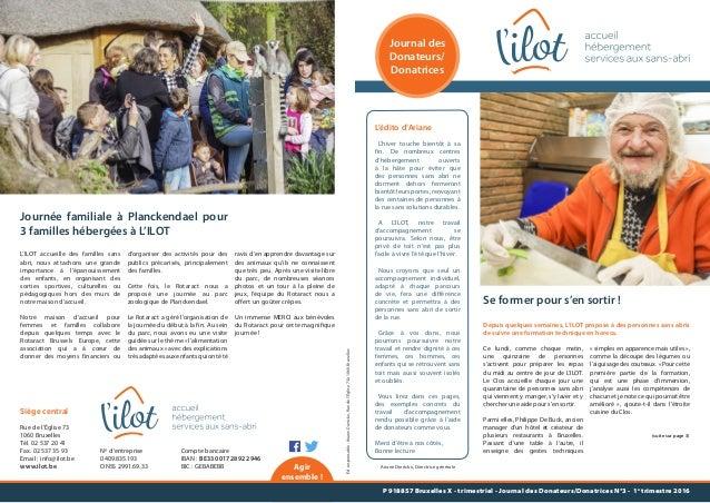 Agir ensemble ! Journal des Donateurs/ Donatrices Siège central Rue de l'Église 73 1060 Bruxelles Tél. 02 537 20 41 Fax. 0...