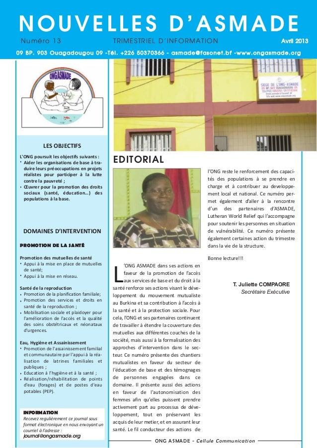 NOUVELLES D'ASMADE Numéro 13  TRIMESTRIEL D'INFORMATION  Avril 2013  09 BP. 903 Ouagadougou 09 -Tél. +226 50370366 - asmad...