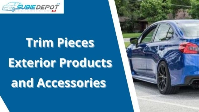 Trim Pieces Exterior Products and Accessories at SubieDepot