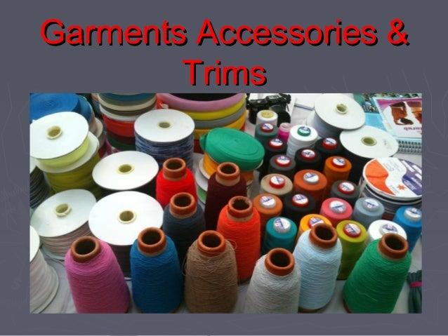 Garments Accessories & Trims