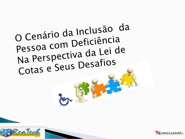 Apresentação da Consultora. Tatiana Rolim,Fundadora da Trinclusão,psicóloga,psicopedagoga, especialista em Reabilitação, m...