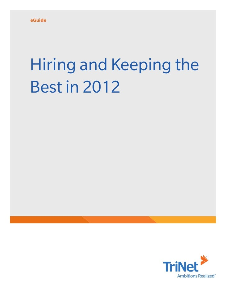 eGuideHiring and Keeping theBest in 2012